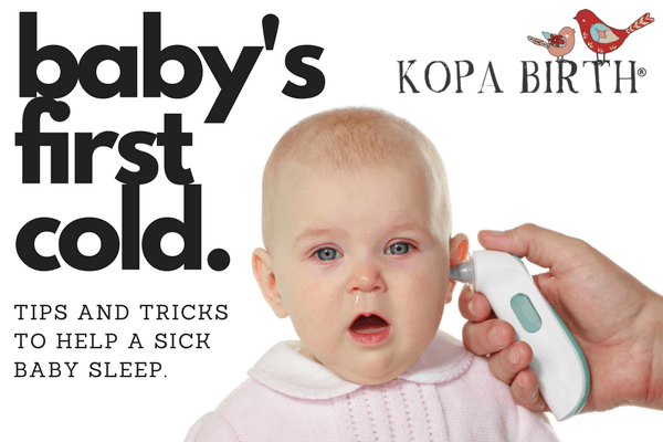 Baby's First Cold - Tips and tricks to help a sick baby sleep
