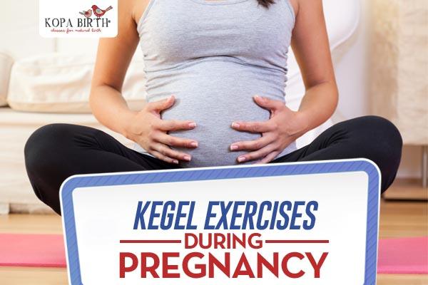 Kegel Exercises For Pregnancy