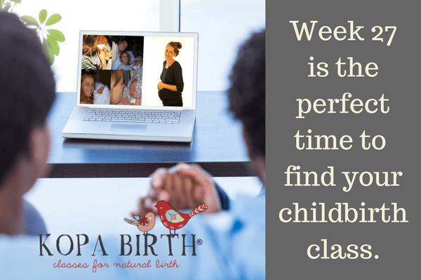 week 27 pregnancy - find your childbirth class